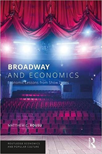Broadway and Economics: Economic Lessons from Show Tunes